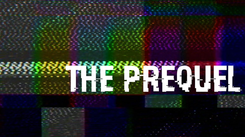 ThePrequel